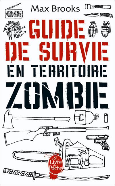 Max Brooks - Guide De Survie En Territoire Zombie