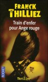 Train d'enfer pour ange rouge, polar de Franck Thilliez JPEG