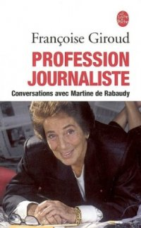 Profession journaliste : conversations avec Martine de Rabaudy JPEG