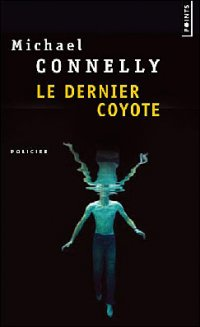 Le dernier coyote, polar de Michael Connelly JPEG