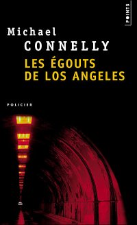 Les égouts de Los Angeles, polar de Michael Connelly JPEG