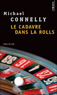 Le cadavre dans la rolls, polar de Michael Connelly JPEG